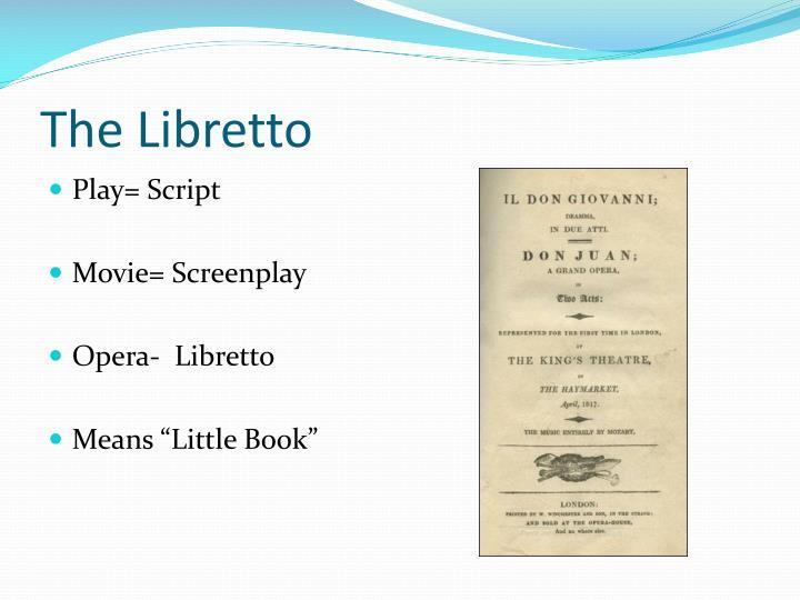 The Libretto
