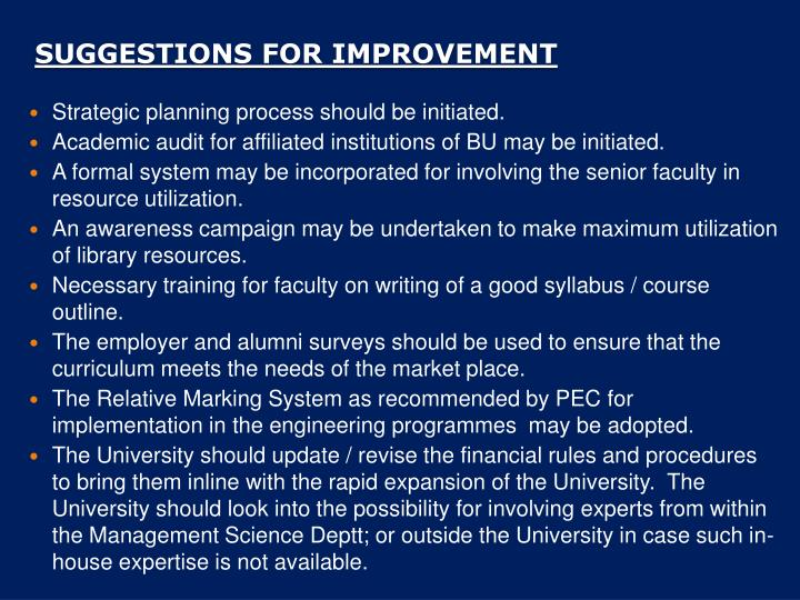 Strategic planning process should be initiated.