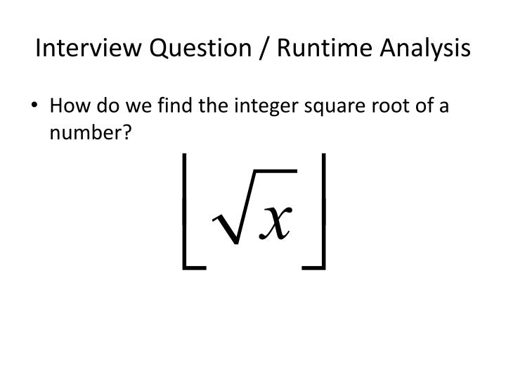 Interview Question / Runtime Analysis