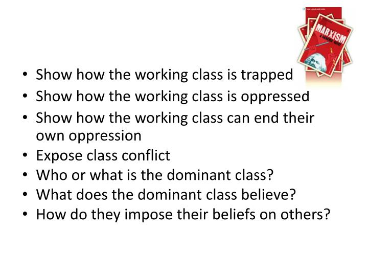 Show how the working class is trapped