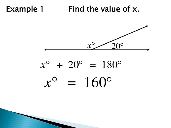Example 1          Find the value of x.