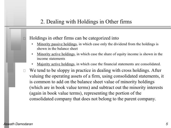2. Dealing with Holdings in Other firms
