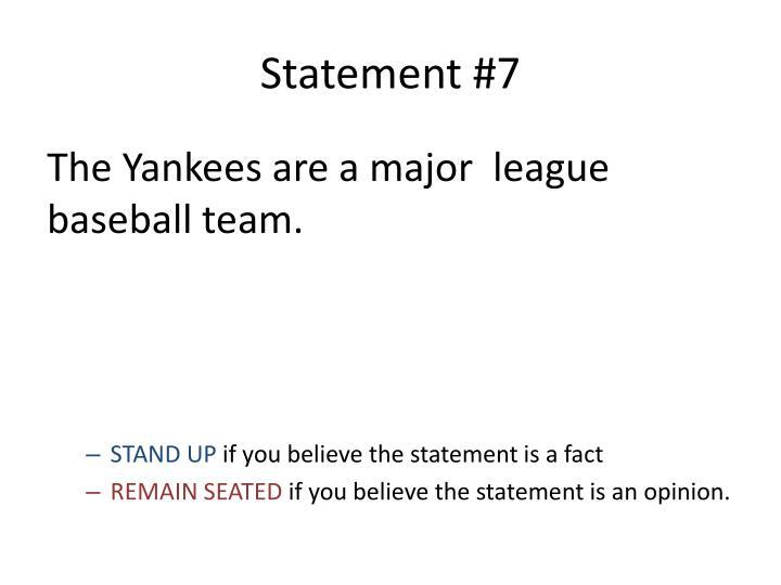 Statement #7