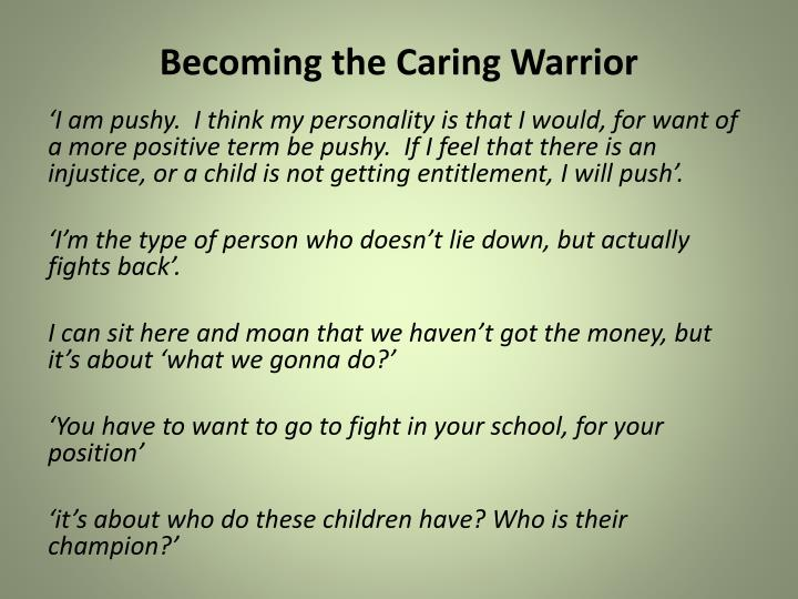 Becoming the Caring Warrior