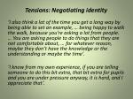 tensions negotiating identity