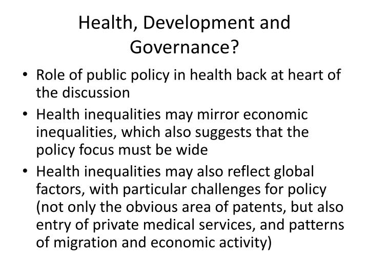 Health, Development and Governance?