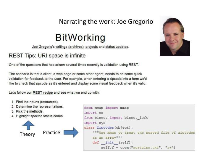 Narrating the work: Joe Gregorio