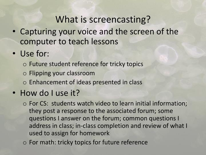 What is screencasting