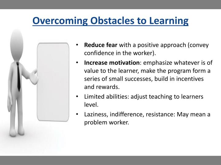 Overcoming Obstacles to Learning