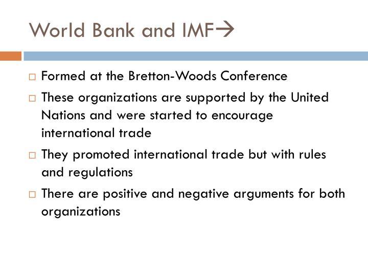 World Bank and IMF