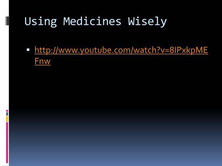 Using Medicines Wisely