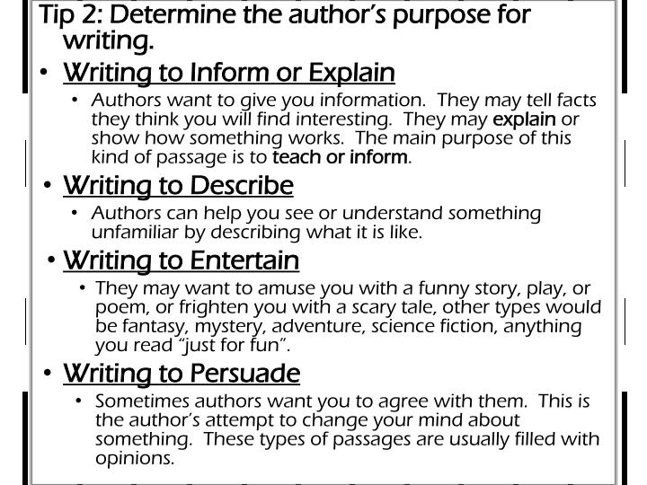 Tip 2: Determine the author's purpose for writing.