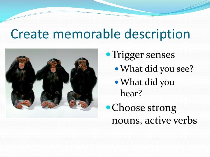 Create memorable description