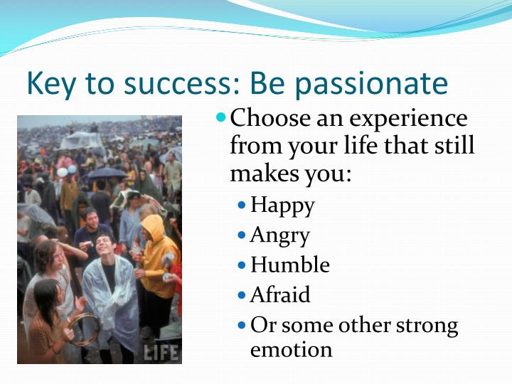 Key to success: Be passionate