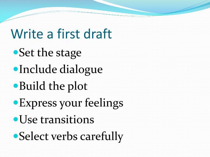 Write a first draft