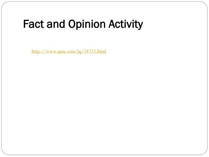Fact and Opinion Activity