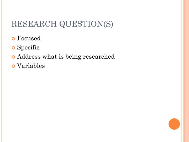 RESEARCH QUESTION(S)