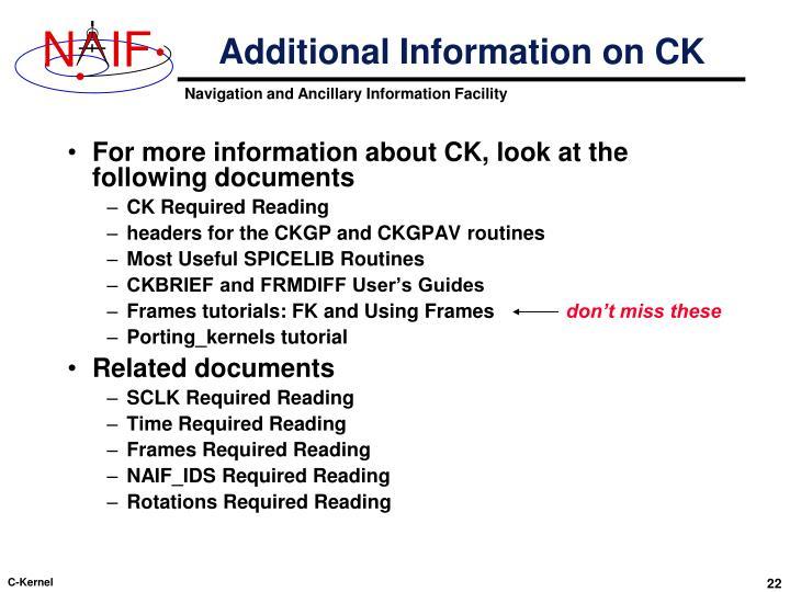 Additional Information on CK