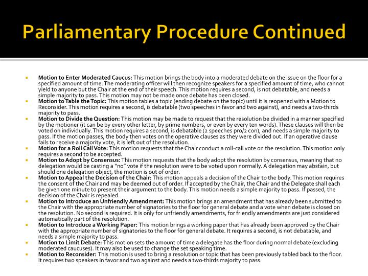 Parliamentary Procedure Continued