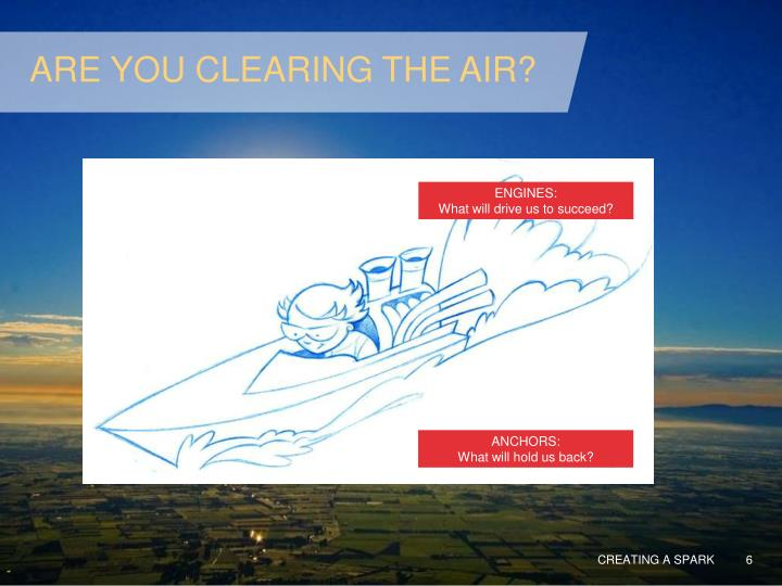 ARE YOU CLEARING THE AIR?