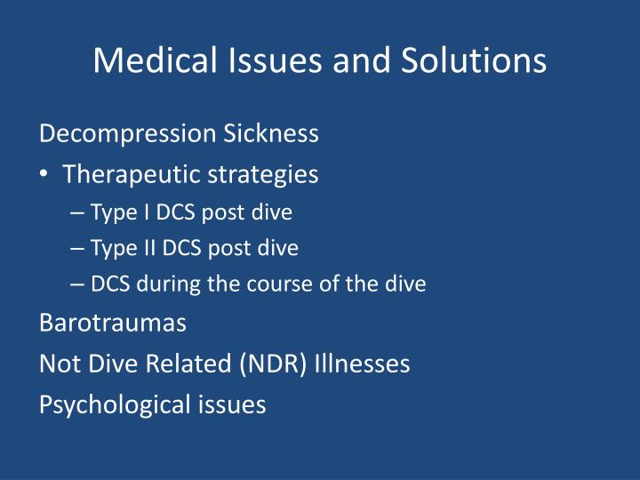 Medical Issues and Solutions