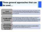 three general approaches that can be used