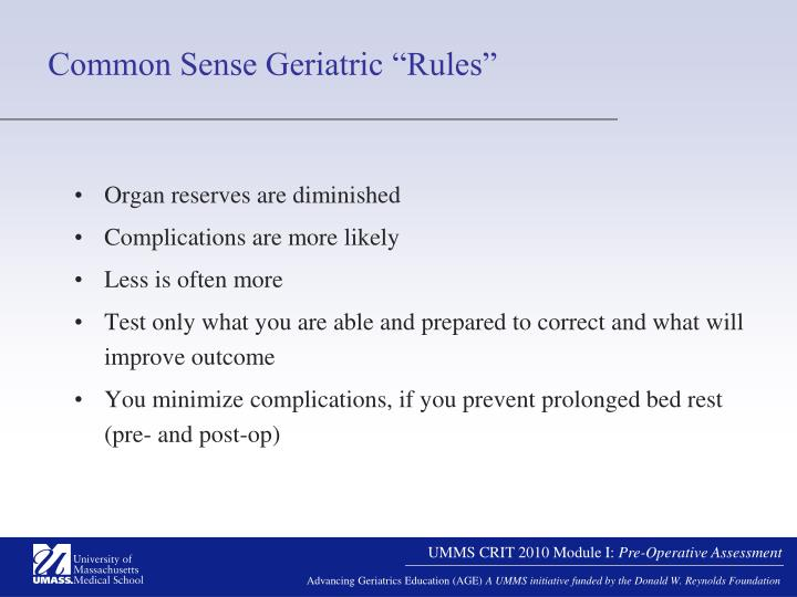 "Common Sense Geriatric ""Rules"""
