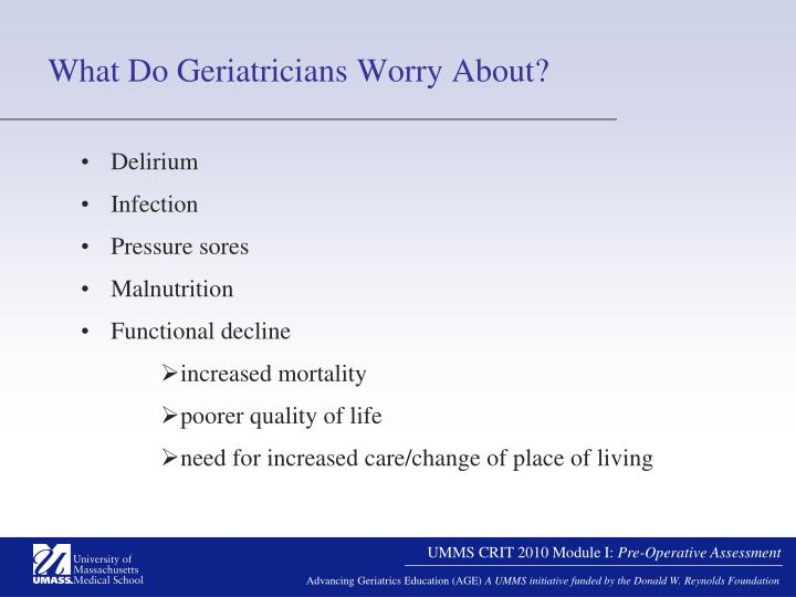 What Do Geriatricians Worry About?