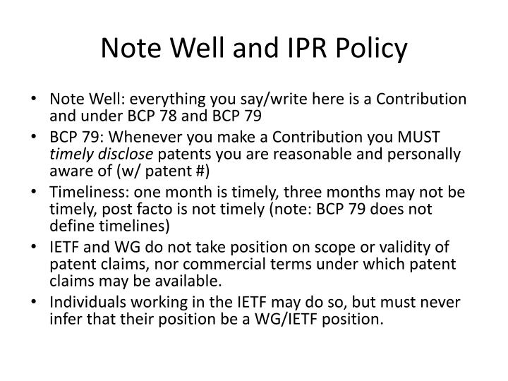 Note Well and IPR Policy