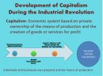 development of capitalism during the industrial revolution