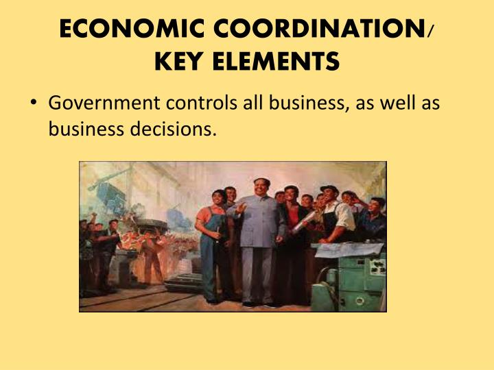 ECONOMIC COORDINATION/ KEY