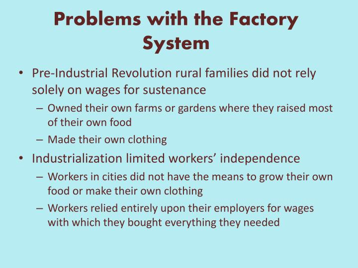 Problems with the Factory System