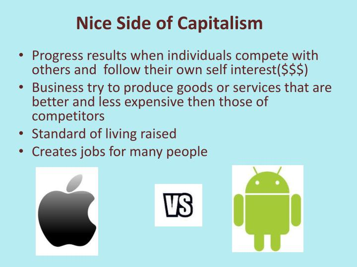 Nice Side of Capitalism