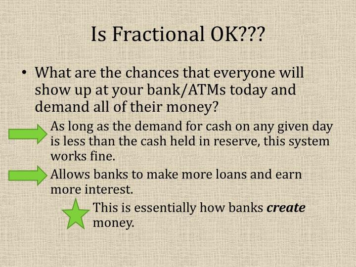 Is Fractional OK???