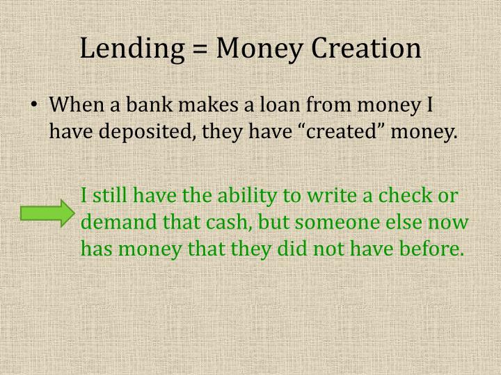 Lending = Money Creation
