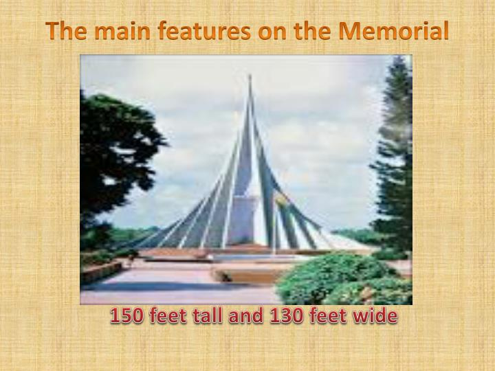 The main features on the Memorial