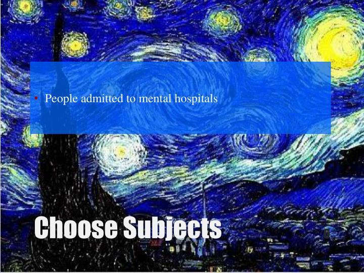 People admitted to mental hospitals