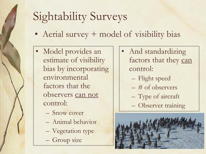 Model provides an estimate of visibility bias by incorporating environmental factors that the observers