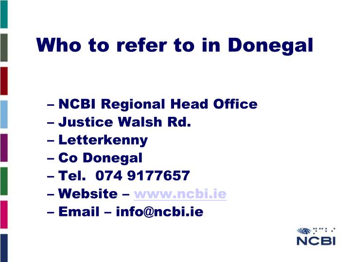 Who to refer to in Donegal
