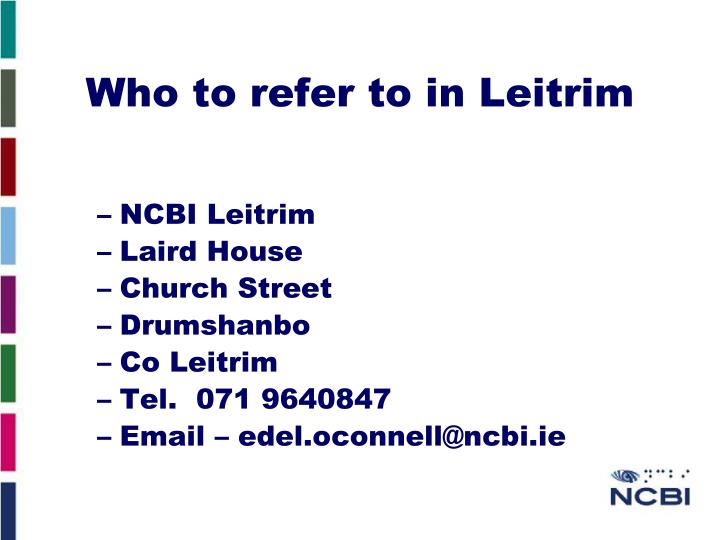 Who to refer to in Leitrim
