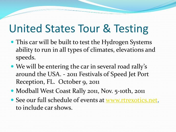 United States Tour & Testing