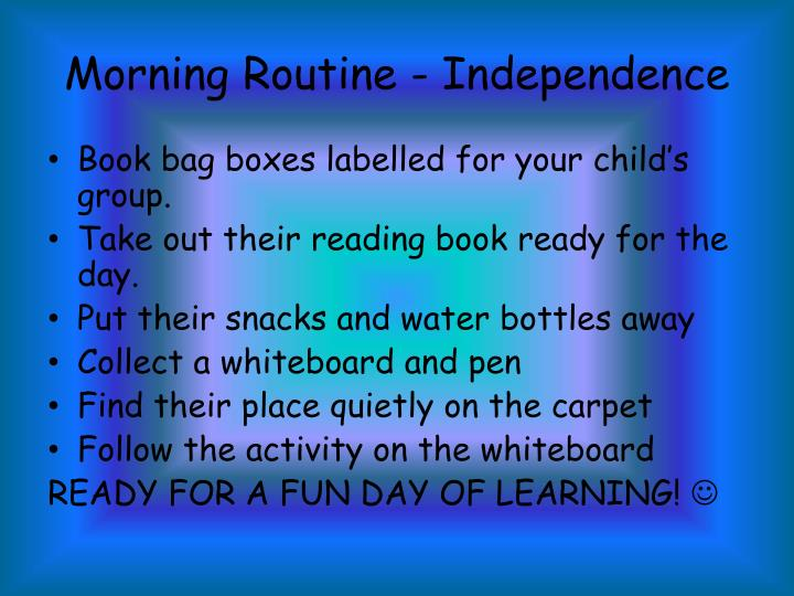 Morning Routine - Independence