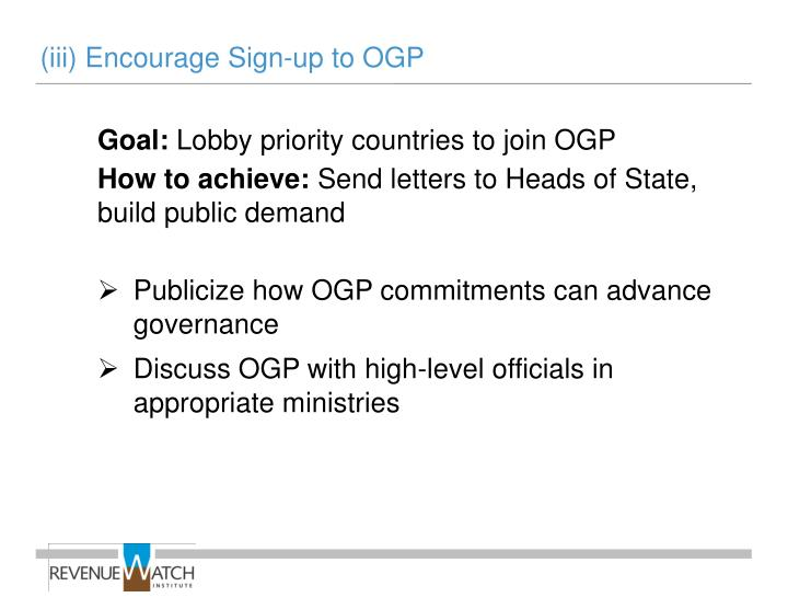(iii) Encourage Sign-up to OGP