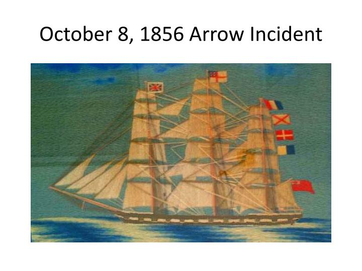 October 8, 1856 Arrow Incident