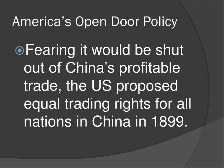 America's Open Door Policy