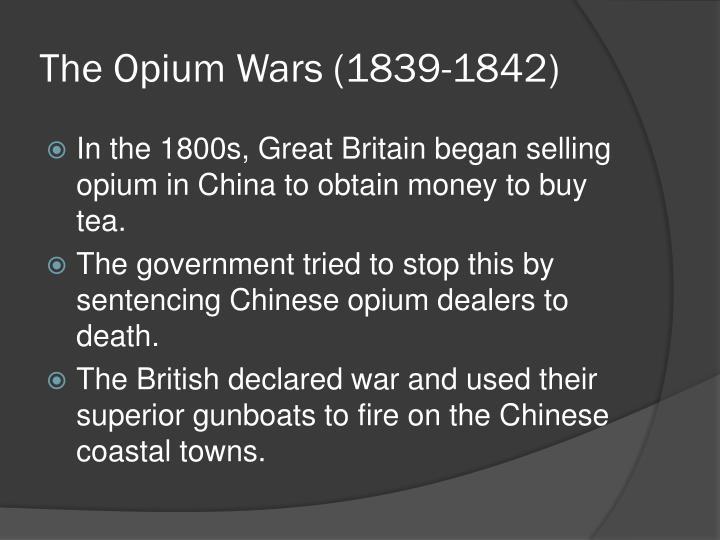 The Opium Wars (1839-1842)
