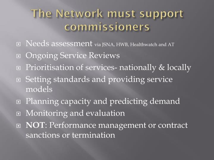 The Network must support commissioners