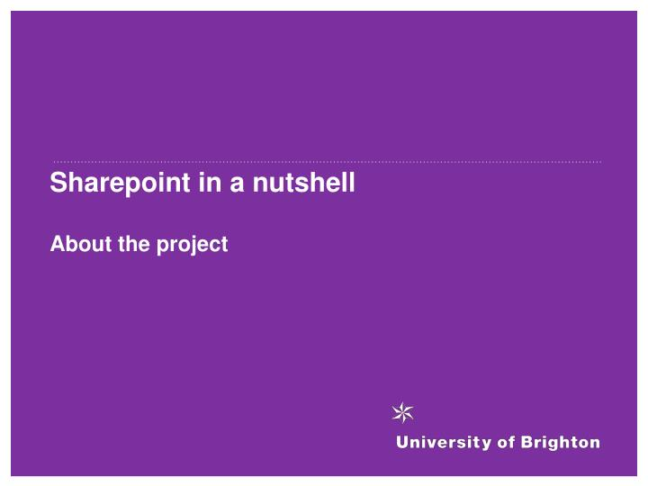 Sharepoint in a nutshell