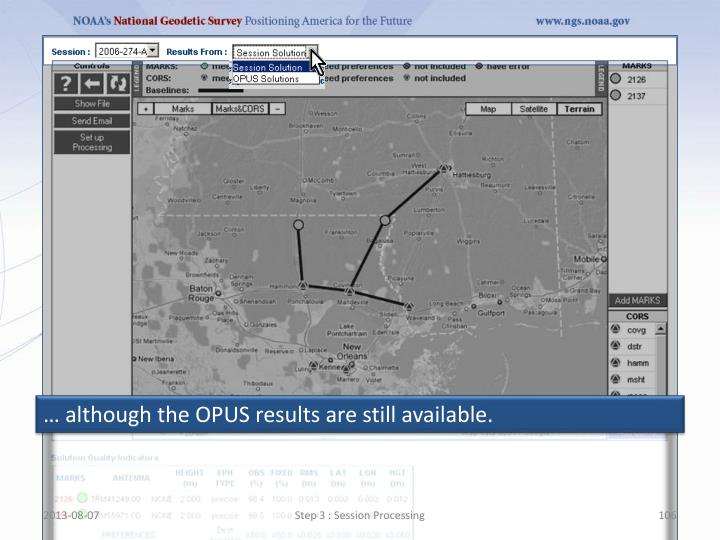 … although the OPUS results are still available.