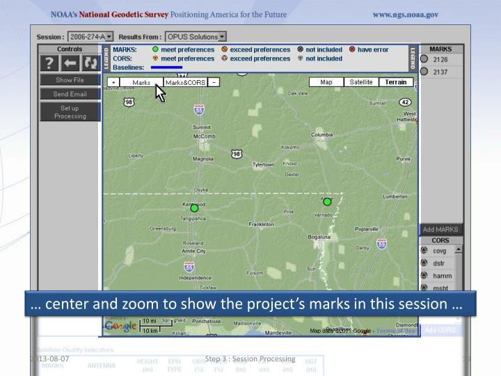 … center and zoom to show the project's marks in this session …